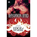 Edge of Hunger Audiobook by Rhyannon Byrd Narrated by Lola Holiday