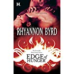 Edge of Hunger | Rhyannon Byrd