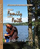 img - for Where Family Meets Faith book / textbook / text book