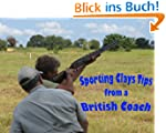 Sporting Clays Tips from a British Coach
