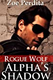 img - for Alpha's Shadow: Rogue Wolf (Haven City Series #2) book / textbook / text book