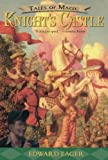 img - for Knight's Castle (Tales of Magic) book / textbook / text book