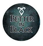 Shadowhunters: Better in Black Pinback Button