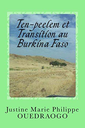 Book: Ten-peelem et Transition au Burkina Faso - La terre et le ciel, auxiliaires de justice équitable (French Edition) by Justine M.P. Ouedraogo