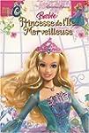 Barbie : Princesse de l'�le merveilleuse