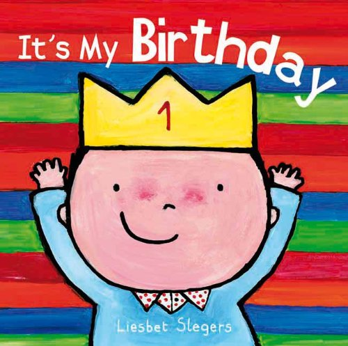 It's My Birthday (Clavis Toddler: Daily Life)