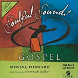 img - for Moving Forward [Accompaniment/Performance Track] (Soulful Sounds Gospel) book / textbook / text book