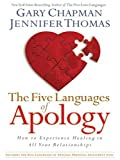 The Five Languages of Apology: How to Experience Healing in All Your Relationships (Christian Softcover Originals)
