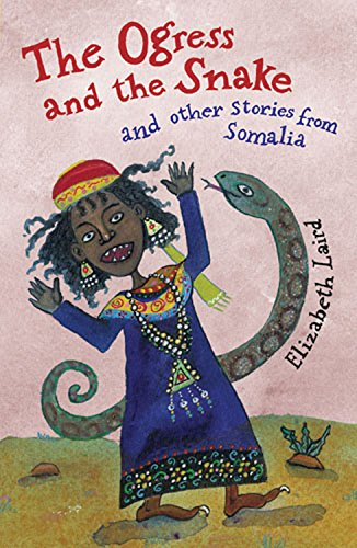 The Ogress and the Snake and Other Stories from Somalia (Folktales from Around the World) (Folktales From Around The World compare prices)