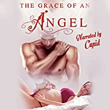 The Grace of an Angel: Breeding & Impregnation Erotica (       UNABRIDGED) by Thrust Narrated by Cupid
