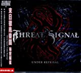 Under Reprisal by Threat Signal [Music CD]