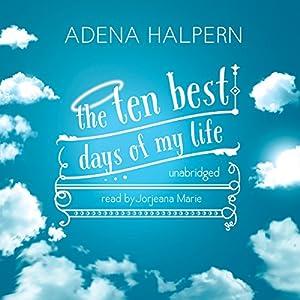 The Ten Best Days of My Life Audiobook