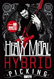 img - for Heavy Metal Hybrid Picking: Over 60 Minutes of Instruction! (Guitar World) book / textbook / text book