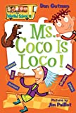 My Weird School #16: Ms. Coco Is Loco! (0061141534) by Gutman, Dan