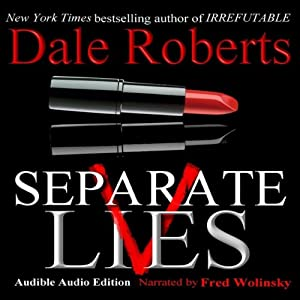 Separate Lives: Tyson Palmer Thriller Series, Book 2 | [Dale Roberts]