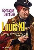 """Afficher """"Louis XI le méconnu"""""""
