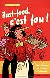 echange, troc Fanny Joly, Catel, André Jardel - Fast-food, c'est fou !