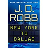 New York to Dallasby J. D. Robb