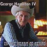 George 4th Hamilton In the Heart of Texas