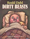 Dirty Beasts (0374317909) by Dahl, Roald