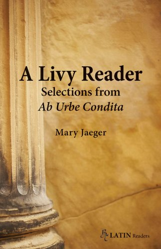 A Livy Reader: Selections from Ab Urbe Condita