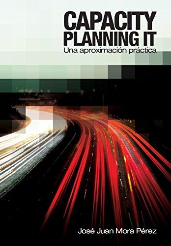 Capacity Planning IT: Una aproximación práctica