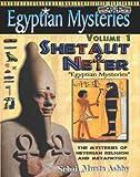 Egyptian Mysteries Volume 1: Shetaut Neter