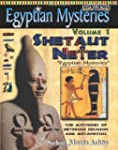 Egyptian Mysteries Volume 1: Shetaut...