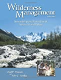 Wilderness Management [Paperback] [2008] 4 Ed. Chad P. Dawson, John C. Hendee