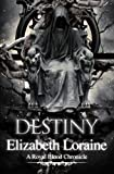 img - for Destiny (Royal Blood Chronicles) book / textbook / text book