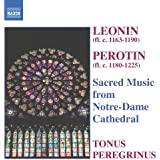 Leonin, Perotin: Sacred Music from Notre-Dame Cathedral