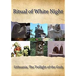 Ritual of White Night / Lithuania. The Twilight of the Gods