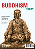 img - for Buddhism Today 31 | Spring/Summer 2013 book / textbook / text book