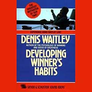 Developing Winner Habits | [Denis Waitley]