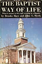 The Baptist way of life by Brooks Hays