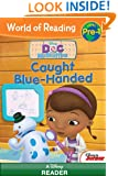 Doc McStuffins: Caught Blue-Handed (World of Reading)