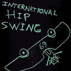 International Hip Swing