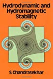 Hydrodynamic and Hydromagnetic Stability (International Series of Monographs on Physics)