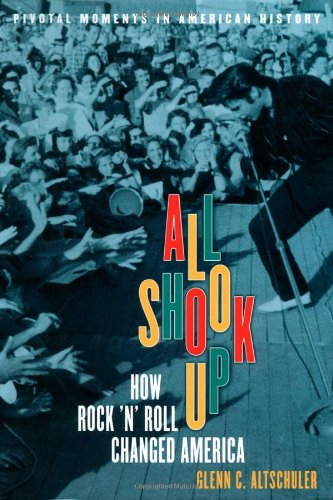 all-shook-up-how-rocknroll-changed-america-pivotal-moments-in-american-history