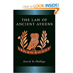 The Law of Ancient Athens (Law and Society in the Ancient World) by