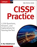 img - for CISSP Practice: 2,250 Questions, Answers, and Explanations for Passing the Test book / textbook / text book
