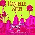 Bungalow 2 Hörbuch von Danielle Steel Gesprochen von: Michael Boatman