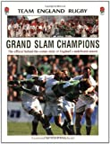 img - for Grand Slam Champions: The Official Story of England's Undefeated Season by Team England Rugby (26-Aug-2003) Paperback book / textbook / text book
