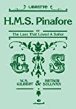 H.M.S Pinafore (libretto): Mixed Voices & Accompaniment (0571535828) by Sullivan, Arthur