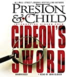 Gideon's Sword | Douglas Preston,Lincoln Child