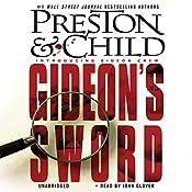 Gideon's Sword | Douglas Preston, Lincoln Child