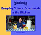 img - for Everyday Science in the Kitchen (Science Surprises) book / textbook / text book