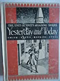 img - for Yesterday and Today The Unit-Activity Reading Series book / textbook / text book