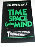 img - for Time, Space and the Mind book / textbook / text book