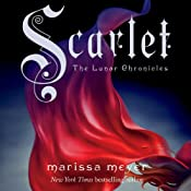 Scarlet: The Lunar Chronicles, Book 2 | Marissa Meyer